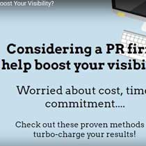 CONSIDERING A PR FIRM TO HELP BOOST YOUR VISIBILITY?