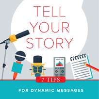 Tell Your Story tips for PR messaging